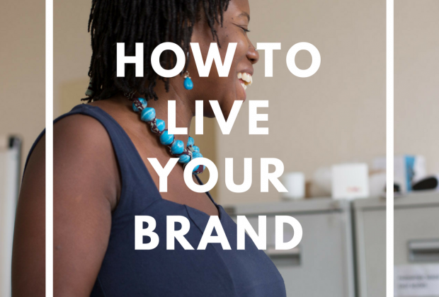 How To Live Your Brand